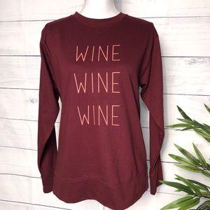 Burgundy WINE WINE WINE Sweatshirt - S